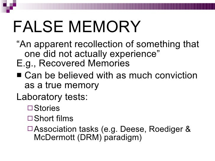 drm paradigm Drm paradigm consists of presenting lists of words that  our goal is to investigate the possibility of using reaction time measures in false memory research.