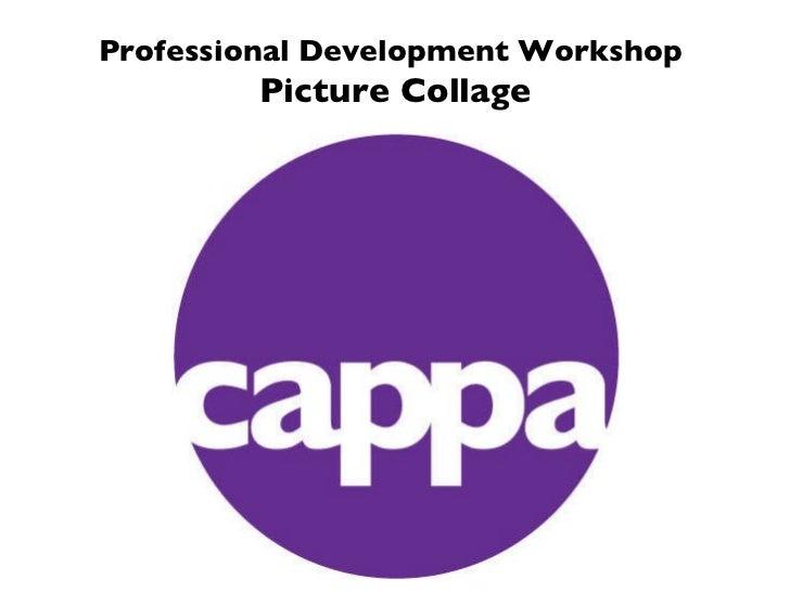 Professional Development Workshop  Picture Collage
