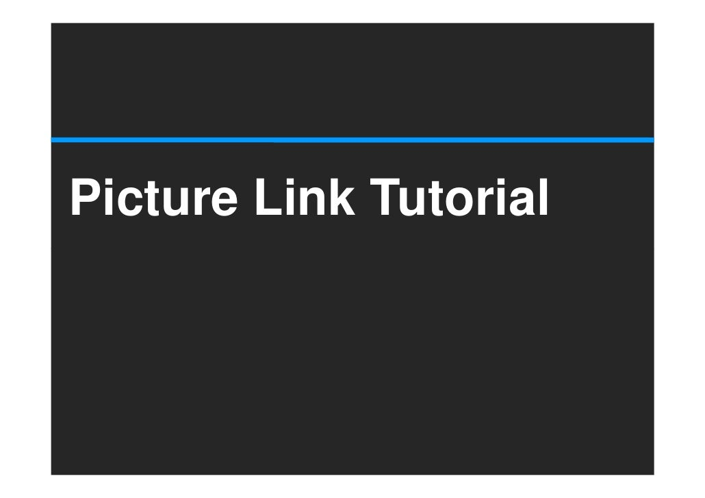 Picture Link Tutorial