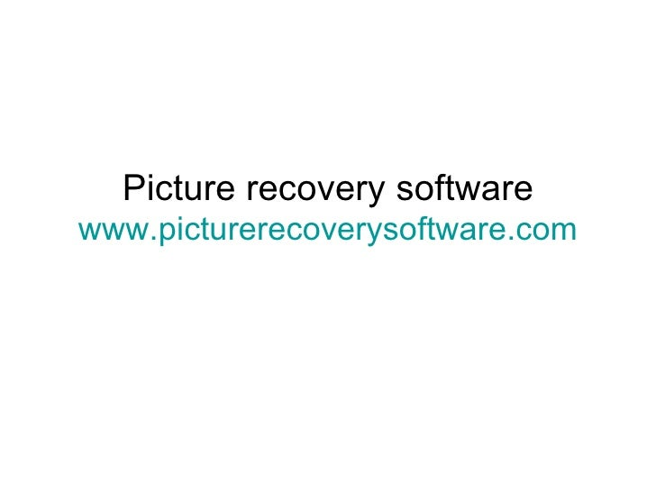 Picture recovery software www.picturerecoverysoftware.com