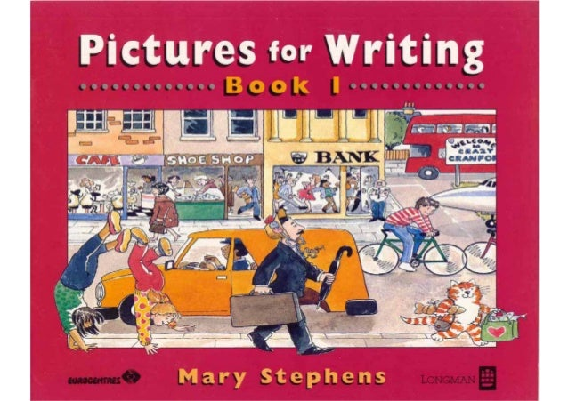 Pictures for writing book 1 mary stephens