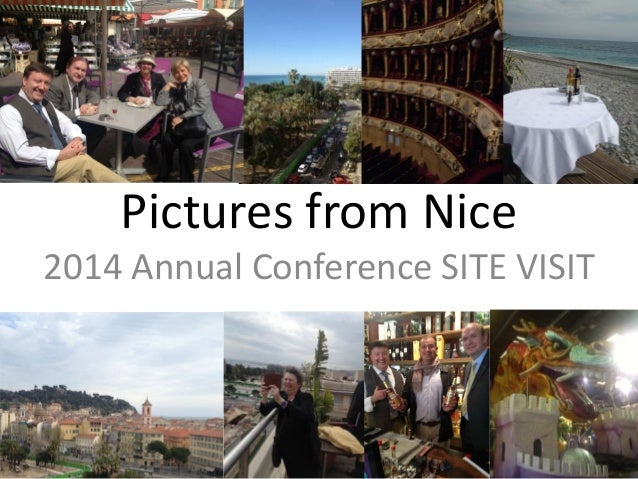 Pictures from Nice2014 Annual Conference SITE VISIT