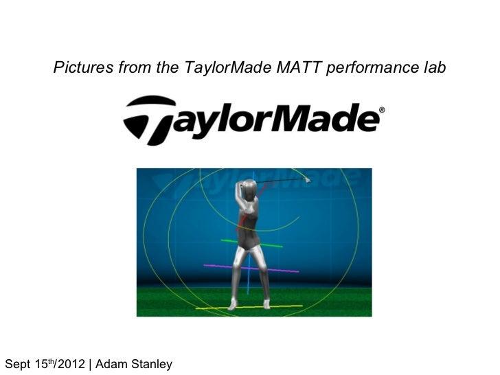 TaylorMade Performance Lab Trip - Sept 15/2012