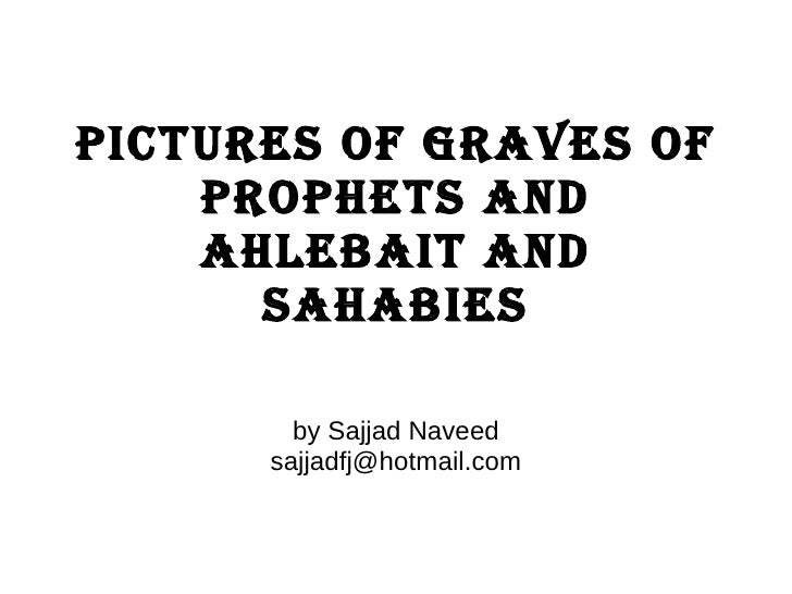 Pictures of graves of prophets and ahlebait