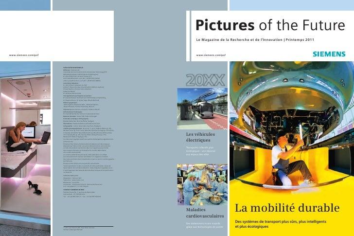 Pictures of the Future        Le Magazine de la Recherche et de l'Innovation   Printemps 2011        www.siemens.com/pofLe...