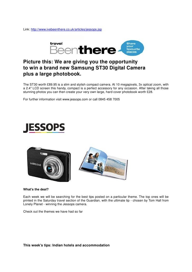 Link: http://www.ivebeenthere.co.uk/articles/jessops.jspPicture this: We are giving you the opportunityto win a brand new ...