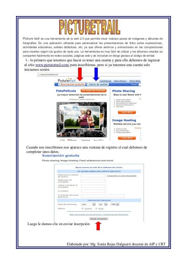 Picture trail es una herramienta de la web 2.0 que permite crear vistosos pases de imágenes y álbumes de fotografías. Es u...