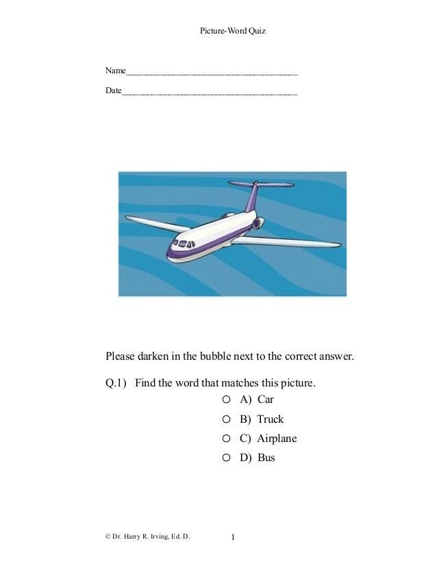 Picture-Word Quiz Name________________________________________ Date_________________________________________ Please darken...