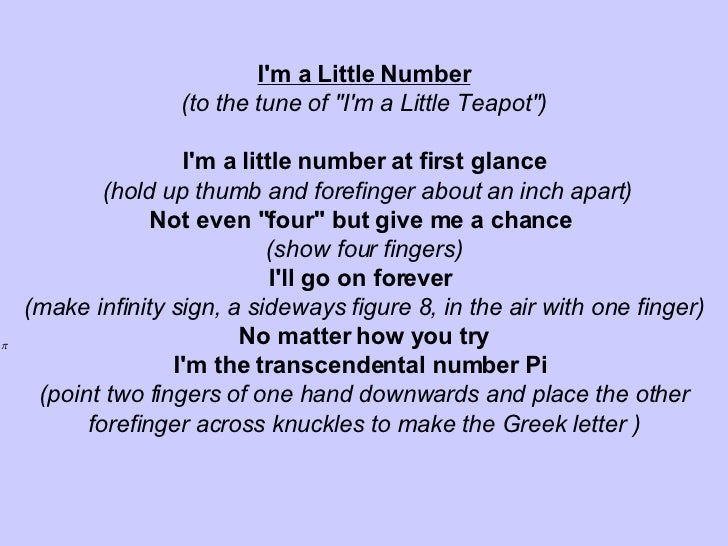 "I'm a Little Number (to the tune of ""I'm a Little Teapot"")   I'm a little number at first glance (hold up thumb ..."