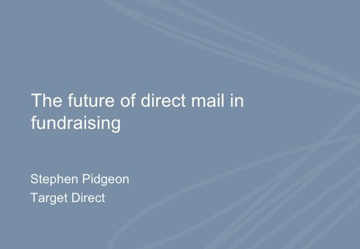 Pidgeon: The future of direct marketing in fundraising