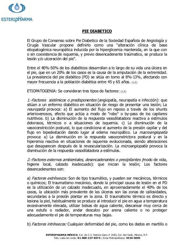 PIE DIABETICO El Grupo de Consenso sobre Pie Diabetico de la Sociedad Española de Angiología y Cirugía Vascular propone de...