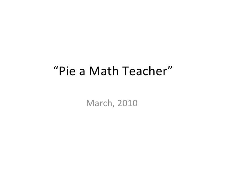Pie A Math Teacher #2