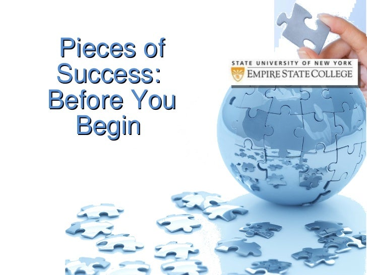 Pieces of Success Before you Begin