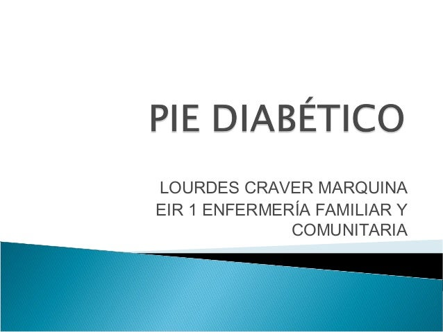 (2013-02-19) REVISION DEL PIE DIABETICO (PPT)