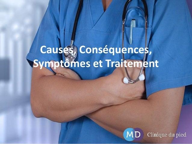 Causes, Conséquences, Symptômes et Traitement