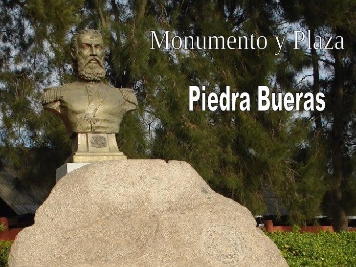 Monumento y Plaza  Piedra Bueras