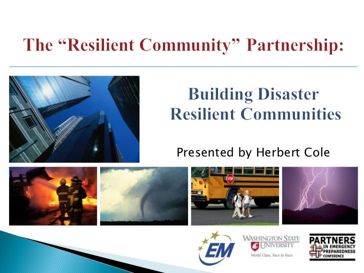 The Resilient Community Partnership: Building Disaster Resilient Communities.