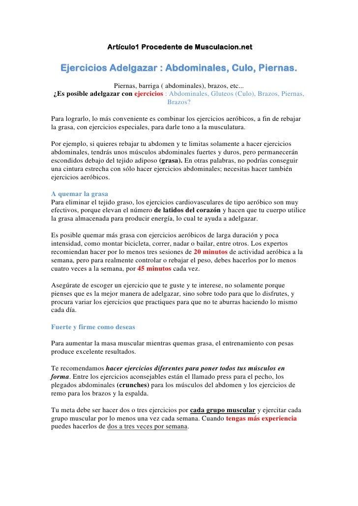 Artículo1 Procedente de Musculacion.net      Ejercicios Adelgazar : Abdominales, Culo, Piernas.                    Piernas...