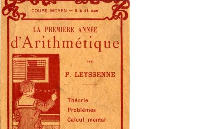 "LA PRElIÈIlE ANN~:EdAri th métiq ue-~   ~:.-                       """"                 P. LEYSSENNE                 Théorie..."
