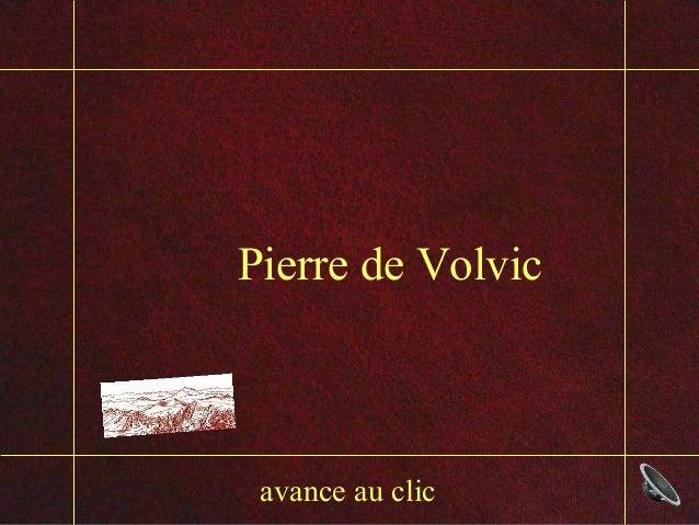 avance au clic Pierre de Volvic
