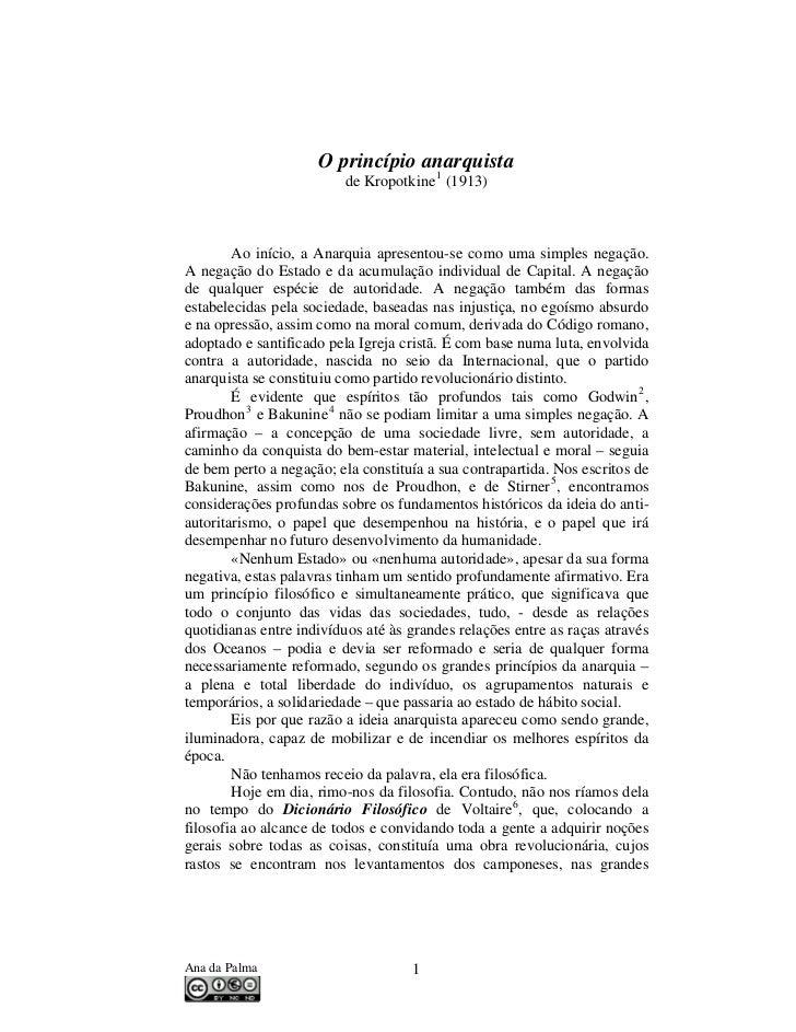 O princípio anarquista                          de Kropotkine 1 (1913)        Ao início, a Anarquia apresentou-se como uma...