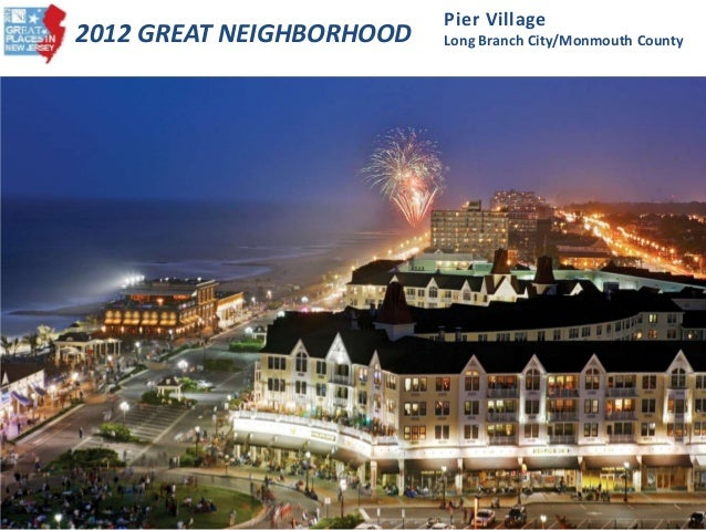 2012 Great Neighborhood - Pier Village (Long Branch, Monmouth County)