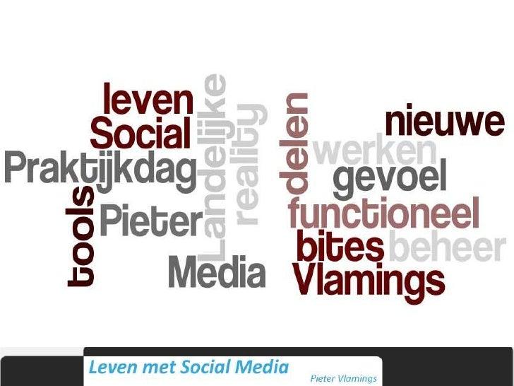PieterVlamings.nl - Presentatie LPD2010 - Leven Met Social Media 10 03 2010 Nocomments