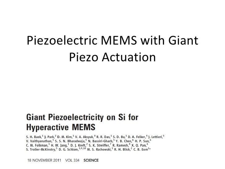 Piezoelectric MEMS with Giant       Piezo Actuation