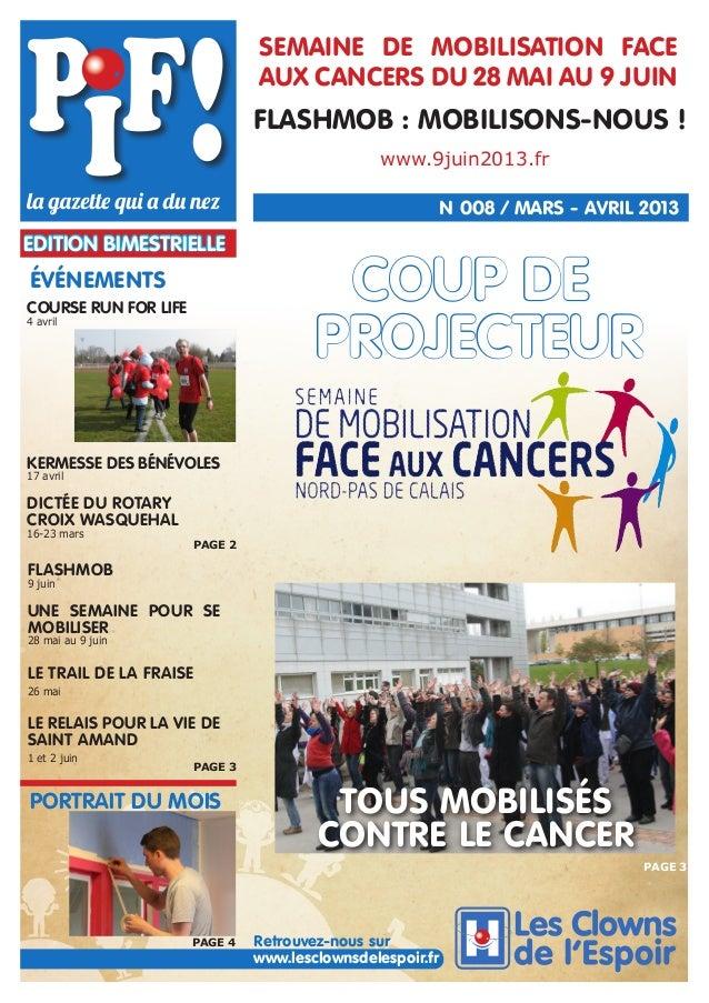 SEMAINE DE MOBILISATION FACE AUX CANCERS DU 28 MAI AU 9 JUIN  FLASHMOB : MOBILISONS-NOUS ! www.9juin2013.fr  N 008 / MARS ...