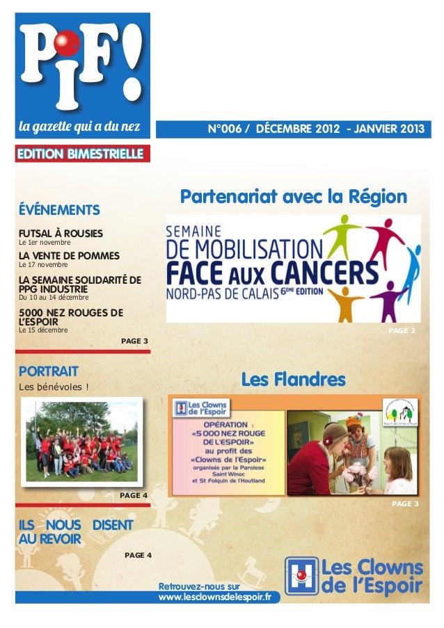 N°006 / DÉCEMBRE 2012 - JANVIER 2013  EDITION BIMESTRIELLE  Partenariat avec la Région  ÉVÉNEMENTS FUTSAL À ROUSIES Le 1er...