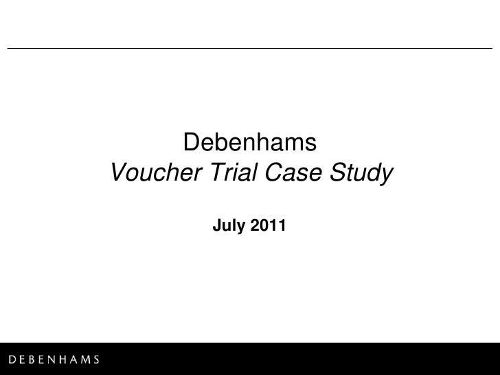 Debenhams Voucher Trial Case Study - Gillian Makepeace