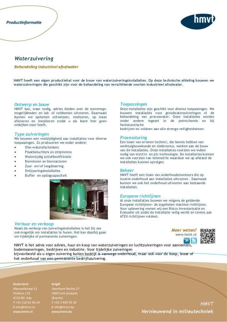 WaterzuiveringBehandeling industrieel afvalwaterHMVT heeft een eigen productiehal voor de bouw van waterzuiveringsinstalla...