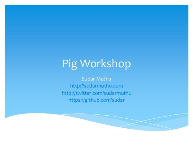 Pig workshop