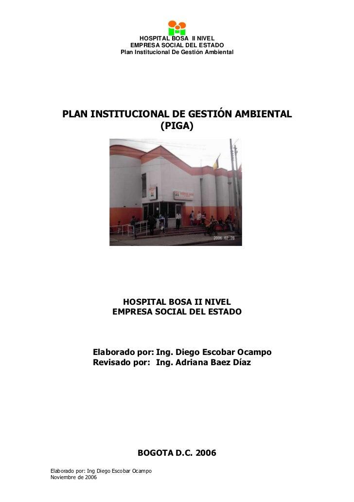 HOSPITAL BOSA II NIVEL                              EMPRESA SOCIAL DEL ESTADO                           Plan Institucional...