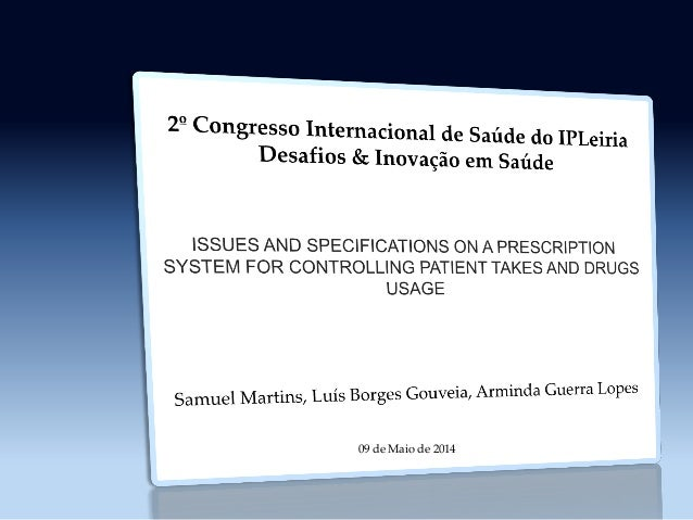 Issues and specifications on a prescription system for controlling patient takes and drugs usage