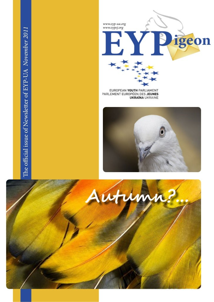 The official issue of Newsletter of EYP-UA November 2011Autumn?...