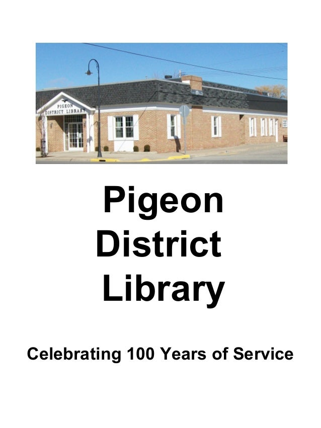 PigeonDistrictLibraryCelebrating 100 Years of Service
