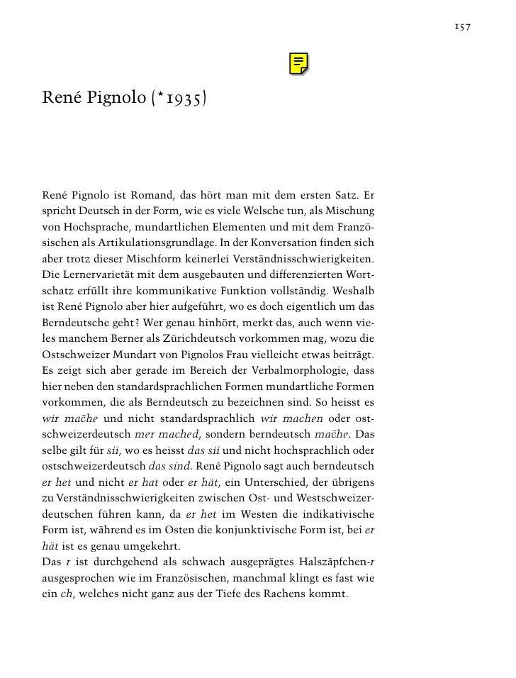 157     René Pignolo (*1935)     René Pignolo ist Romand, das hört man mit dem ersten Satz. Er spricht Deutsch in der Form...
