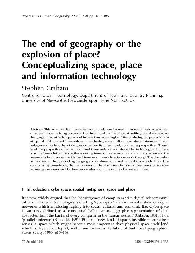 Progress in Human Geography 22,2 (1998) pp. 165±185  The end of geography or the explosion of place? Conceptualizing space...