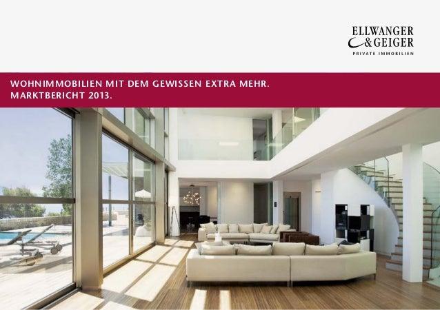 Ellwanger & Geiger Immobilienmarktbericht 2013