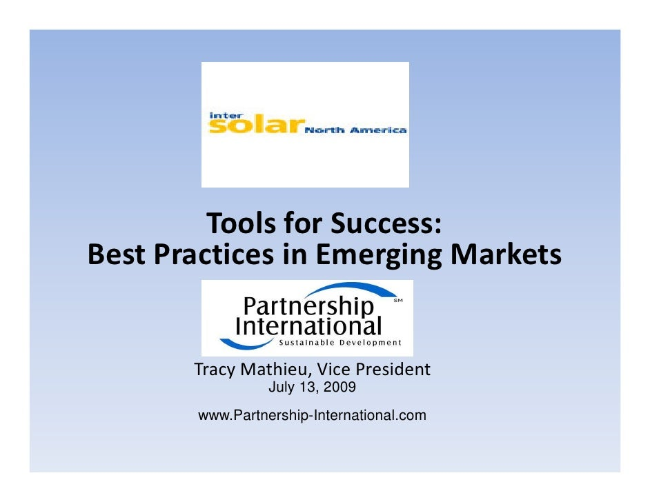 Tools for Success: Best Practices in Emerging Markets          Tracy Mathieu, Vice President                  July 13, 200...