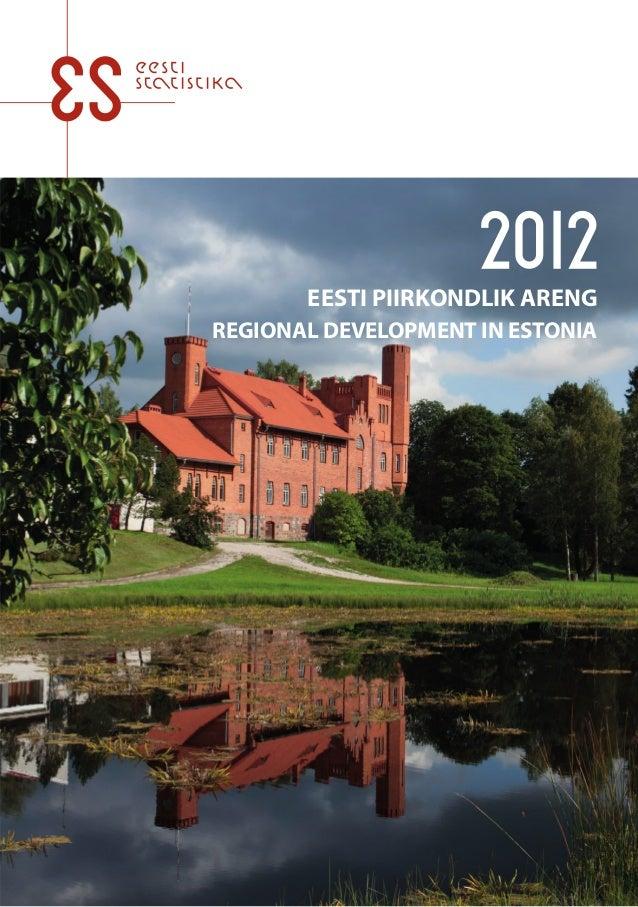 EESTI PIIRKONDLIK ARENGREGIONAL DEVELOPMENT IN ESTONIA