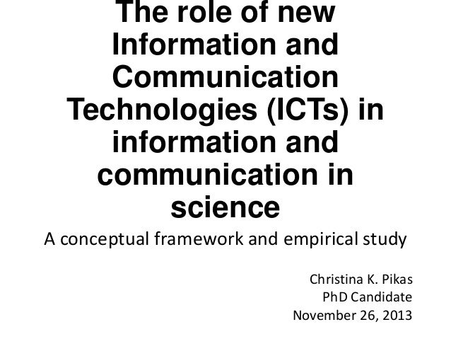 The role of new Information and Communication Technologies (ICTs) in information and communication in science A conceptual...