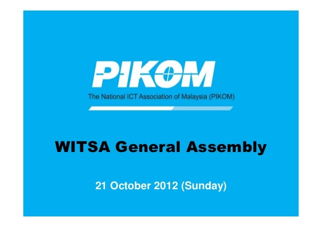WITSA General Assembly    21 October 2012 (Sunday)