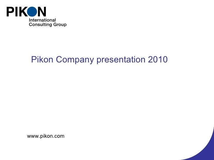 Pikon Company Presentation 2010