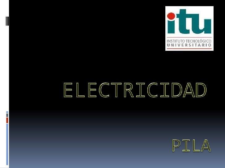  HISTORIA PRINCIPIO DE FUNCIONAMIENTO CARACTERISTICAS Y PROPIEDADES   PILAS SALINAS   Pilas Alcalinas   Pilas botón ...