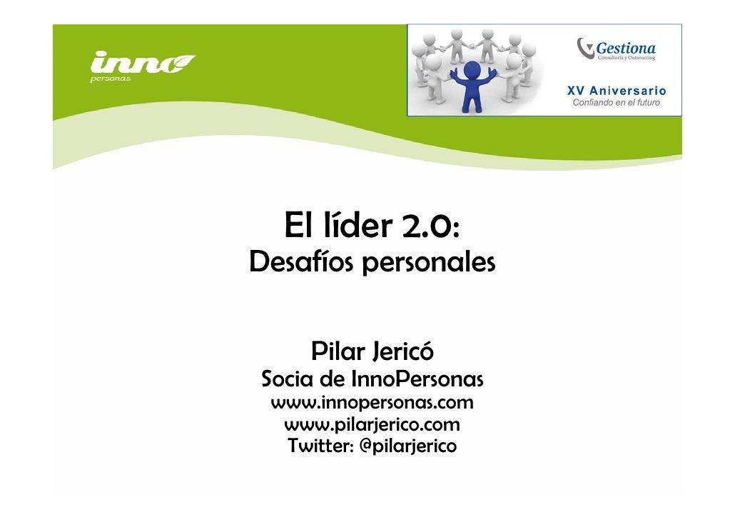 Pilar jerico. El líder 2.0: desafíos personales