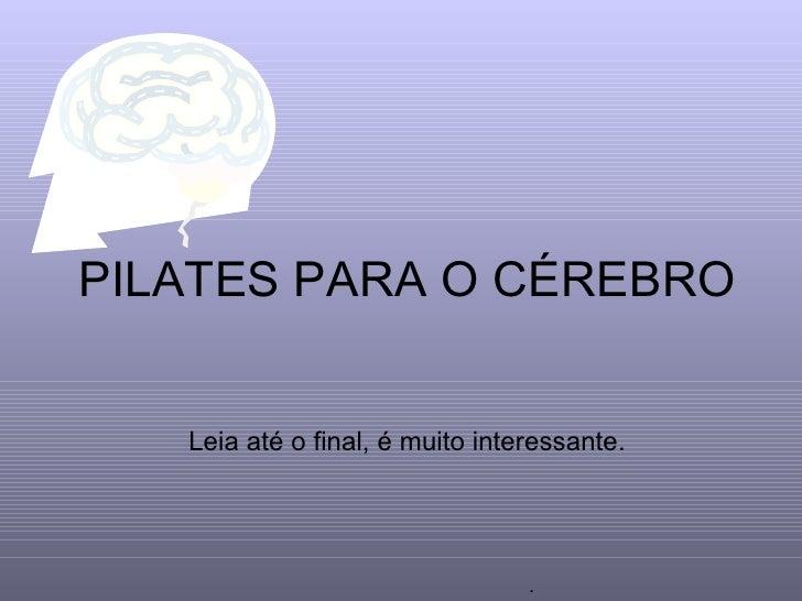 Pilates para o cérebro