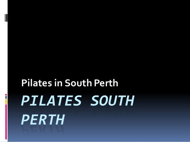 PILATES SOUTH PERTH Pilates in SouthPerth