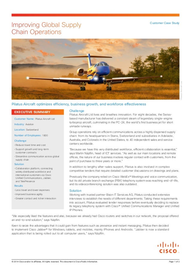 EXECUTIVE SUMMARY Challenge Pilatus Aircraft Ltd lives and breathes innovation. For eight decades, the Swiss- based manufa...